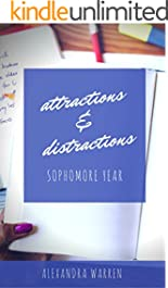 Attractions & Distractions: Sophomore Year