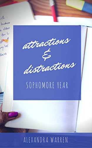 Search : Attractions & Distractions: Sophomore Year