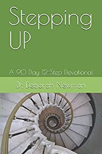 Stepping UP: A 90 Day 12-Step Devotional