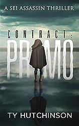 Contract: Primo (Sei Assassin Thriller Book 3)