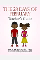 The 28 Days of February: A Teacher's Guide for African American History Paperback