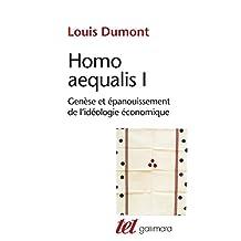 Homo aequalis I. Genèse et épanouissement de l'idéologie économique.