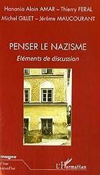 Penser le nazisme : Eléments de discussion