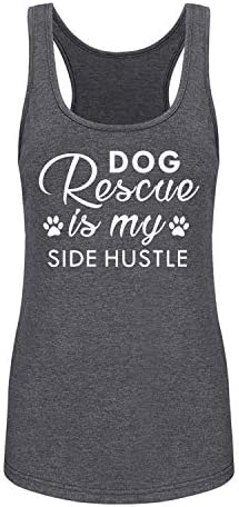 面白いワークアウトタンクトップ 女性用 バーンアウト レーサーバック フィットネス ジム ノースリーブ シャツ Dog Rescue is My Side Hustle