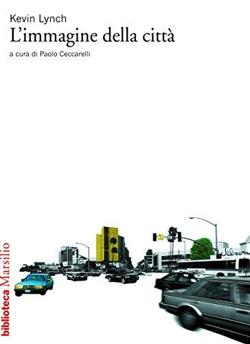 L'immagine della città (Biblioteca) (Italian Edition)