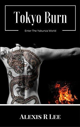 Book: Tokyo Burn by Alexis R Lee