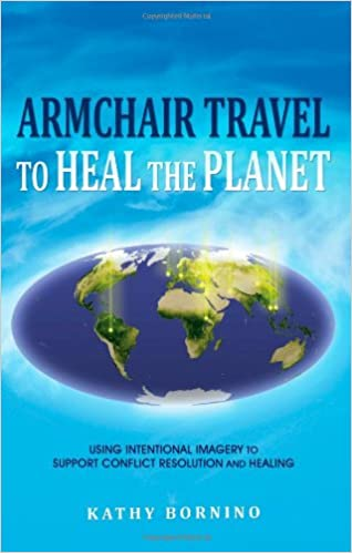 Book ARMCHAIR TRAVEL TO HEAL THE PLANET