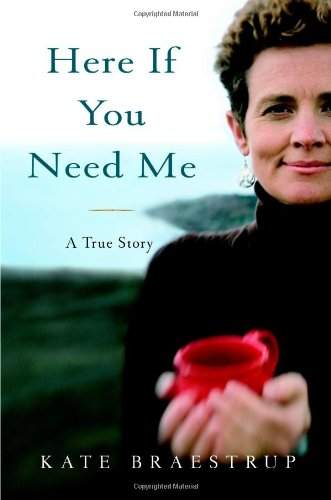 Cover of Here If You Need Me: A True Story