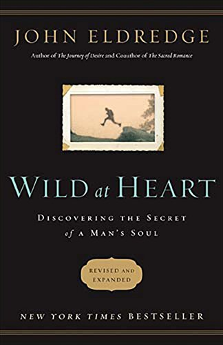 Wild Fashion - Wild at Heart Revised and Updated: Discovering the Secret of a Man's Soul