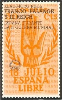 Franco, Falange y III Reich: 7 (España sin espejo): Amazon.es ...