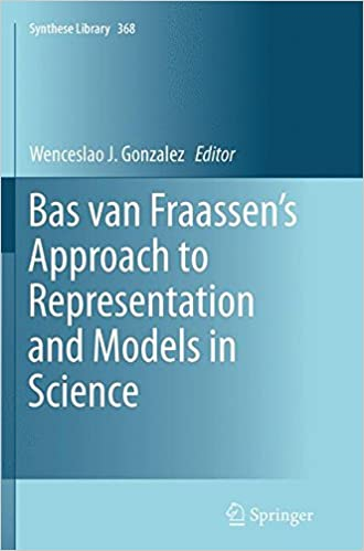 Book Bas van Fraassen's Approach to Representation and Models in Science (Synthese Library)