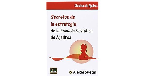 Amazon.com: SECRETOS DE LA ESTRATEGIA DE LA ESCUELA ...