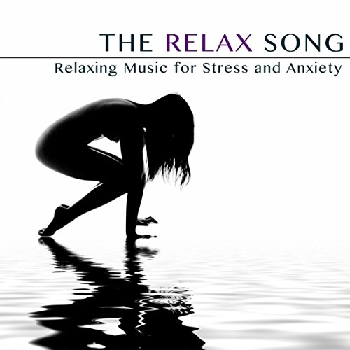 the relax song relaxing music for stress and anxiety by sounds of