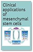 Clinical applications of mesenchymal stem cells