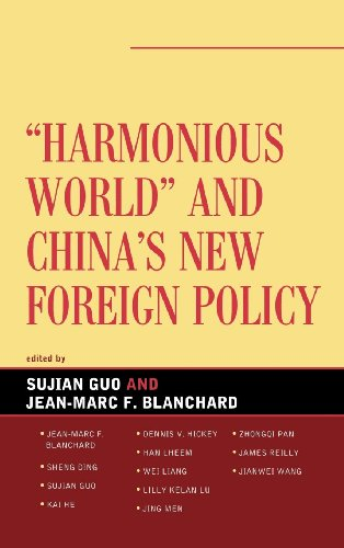 Download Harmonious World and China's New Foreign Policy (Challenges Facing Chinese Political Development) Pdf
