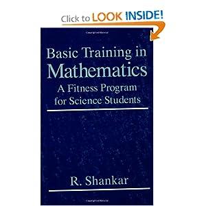 Basic Training In Mathematics R. Shankar