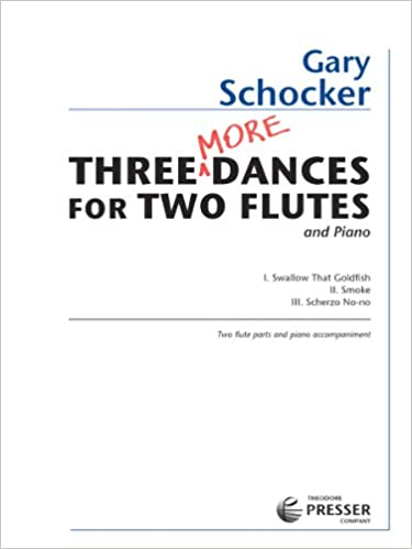 Schocker Three More Dances for Two Flute: Amazon co uk: Gary