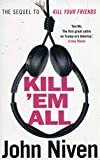 img - for Kill 'Em All book / textbook / text book