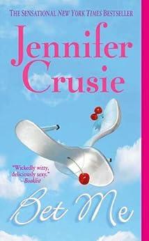 Bet Me by [Crusie, Jennifer]
