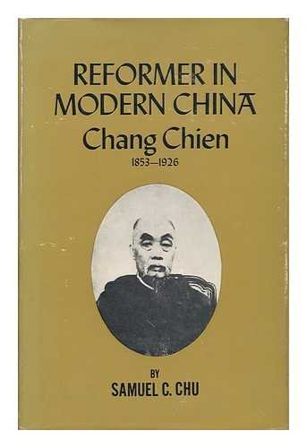 Chu: Reformer in Modern China (Cloth), Chu, Samuel C.