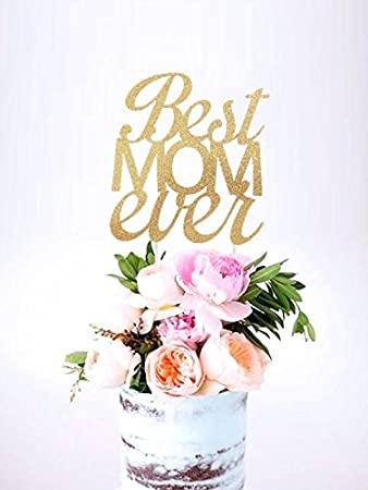 best mom ever cake mothers day cake topper moms day topper mothers day