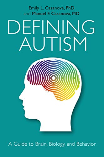 Autism From Behavior To Biology >> Defining Autism A Guide To Brain Biology And Behavior