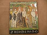 img - for Byzantine Painting book / textbook / text book