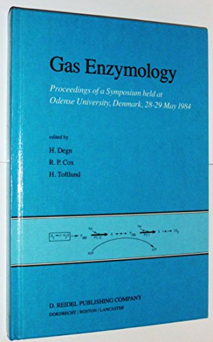 Gas Enzymology: Proceedings of a Symposium held at Odense University, Denmark, 28–29 May 1984