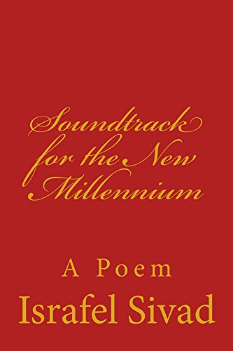 Soundtrack For The New Millennium A Poem English Edition