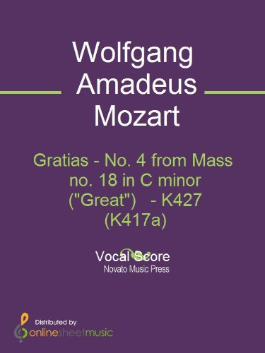 Gratias - No. 4 from Mass no. 18 in C minor (Great)   - K427 (K417a)