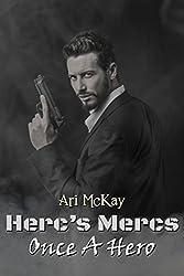 Herc's Mercs: Once a Hero