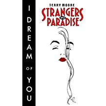 Strangers in Paradise Vol. 2: I Dream of You