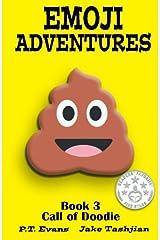 Emoji Adventures Volume 3: Call of Doodie Paperback