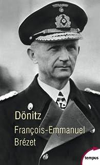 Dönitz par François-Emmanuel Brézet