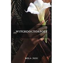 WitchDoctorPoet