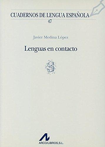 Lenguas en contacto s Cuadernos de lengua española: Amazon.es: Medina López, Javier: Libros