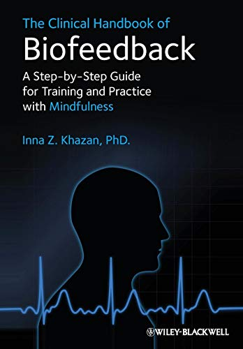 The Clinical Handbook of Biofeedback: A Step-by-Step Guide for Training and Practice with Mindfulness (Best Sports Headphones Uk)