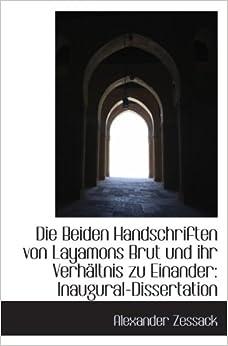 Book Die Beiden Handschriften von Layamons Brut und ihr Verhältnis zu Einander: Inaugural-Dissertation