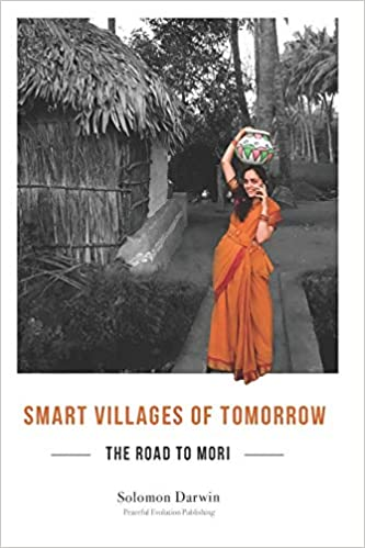 The Road to Mori: Smart Villages of Tomorrow: Solomon Darwin