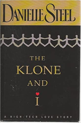 The Klone and I: A High-Tech Love Story