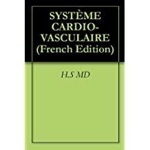 SYSTÈME CARDIO-VASCULAIRE (French Edition)
