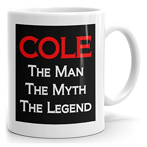 Mugs for Cole - The Man The Myth The Legend - Personal Gift Mug for Men - 15oz White Mug - Red