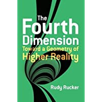 The Fourth Dimension: Toward a Geometry of Higher Reality (Dover Books on Science)