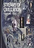 Streams of Civilization Volume 2 with TEACHER'S GUIDE