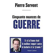 Cinquante nuances de guerre (French Edition)