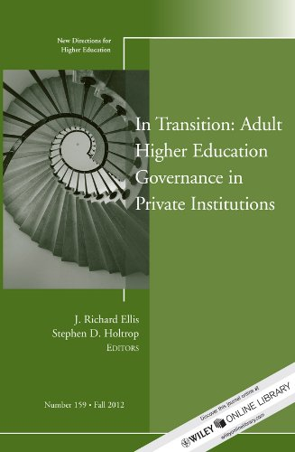 Jb He Single (In Transition: Adult Higher Education Governance in Private Institutions: New Directions for Higher Education, Number 159 (J-B HE Single Issue Higher Education))