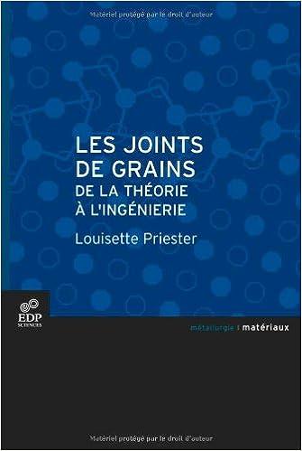 Livres Les joints de grains : De la théorie à l'ingénierie pdf, epub