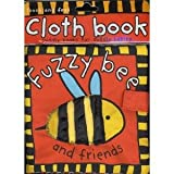 img - for Fuzzy Bee And Friends Cloth Book book / textbook / text book