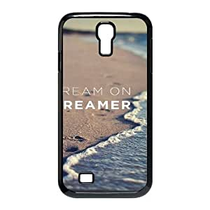Dream on dreamer DIY Case for SamSung Galaxy S4 I9500, Custom Dream on dreamer Case