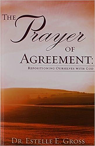 The Prayer Of Agreement Estelle E Gross 9781606474785 Amazon